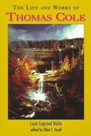 Cover of: The life and works of Thomas Cole