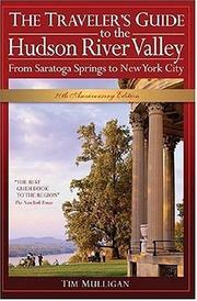 Cover of: The traveler's guide to the Hudson River Valley