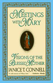 Cover of: Meetings with Mary: visions of the Blessed Mother