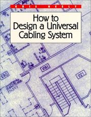 Cover of: How to Design a Universal Cabling System