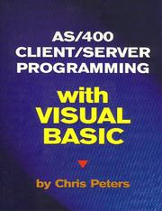 Cover of: AS/400 Client/Server Programming with Visual Basic | Chris Peters
