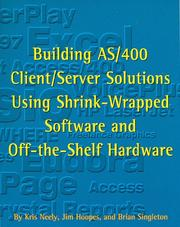 Cover of: Building AS/400 client/server solutions using shrink-wrapped software and off-the-shelf hardware