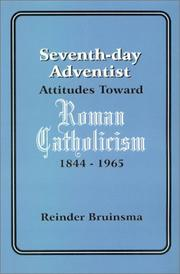 Cover of: Seventh-day Adventist attitudes toward Roman Catholicism, 1844-1965 | Reinder Bruinsma