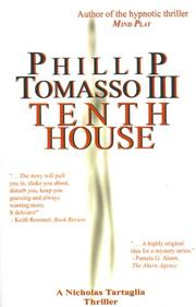 Cover of: Tenth House | Phillip, III Tomasso