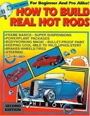 Cover of: How to Build Real Hot Rods