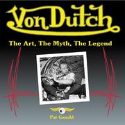 Cover of: Von Dutch: The Art, The Myth, The Legend (Cartech)
