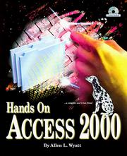 Cover of: Hands on Access 2000 | Allen Wyatt