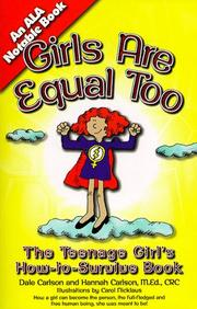 Cover of: Girls are equal too: the women's movement for teenagers