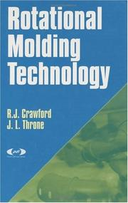 Cover of: Rotational Molding Technology | R.J. Crawford
