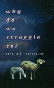 Cover of: Why do we struggle so?
