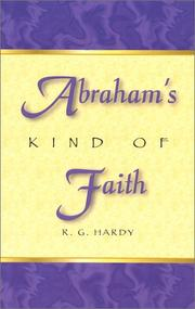 Cover of: Abraham's kind of faith