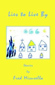 Cover of: Lies to live by