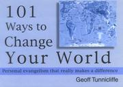 Cover of: 101 Ways to Change Your World