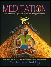 Cover of: Meditation The Ancient Egyptian Path to Enlightenment | Muata Ashby