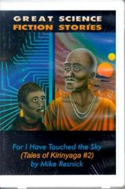 Cover of: For I Have Touched the Sky (Tales of Kirinyaga , No 2)