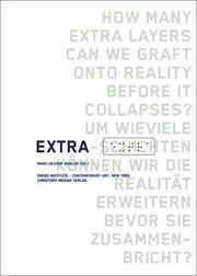 Cover of: EXTRA: How Many Extra Layers Can We Graft Onto Reality Before It Collapses?