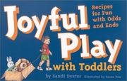 Cover of: Joyful play with toddlers | Sandi Dexter