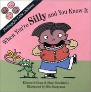 Cover of: When you're silly and you know it
