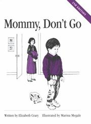 Cover of: Mommy, don't go