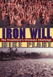 Cover of: Iron will | Mike Plant