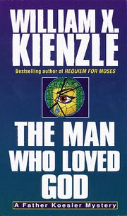 Cover of: Man Who Loved God (Father Koesler Series , No 19)