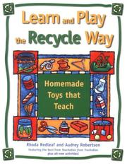 Cover of: Learn and Play the Recycle Way: Homemade Toys That Teach