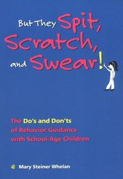 Cover of: But they spit, scratch, and swear!