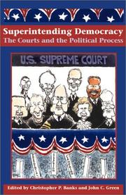 Cover of: Superintending democracy : the courts and the political process