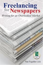 Cover of: Freelancing for Newspapers | Sue Fagalde Lick