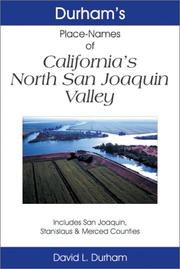 Durham's place names of California's North San Joaquin Valley by David L. Durham