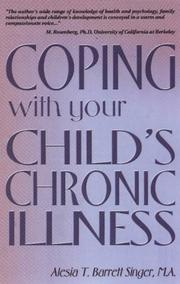 Cover of: Coping with your child's chronic illness