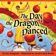 Cover of: The Day the Dragon Danced