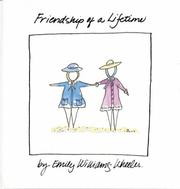 Cover of: Friendship of a Lifetime | Emily Wheeler