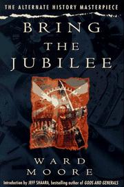 Cover of: Bring the jubilee | Ward Moore