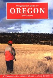 Cover of: Wingshooter's Guide to Oregon (Wilderness Adventures Wingshooter's Guide Series) (Wilderness Adventures Wingshooting Guidebook)