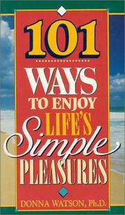 101 Ways to Enjoy Lifes Simple Pleasures
