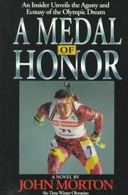 Cover of: A medal of honor | Morton, John