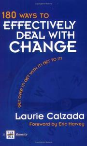 Cover of: 180 Ways to Effectively Deal with Change | Laurie Calzada