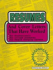Cover of: Resumes and cover letters that have worked | Anne McKinney