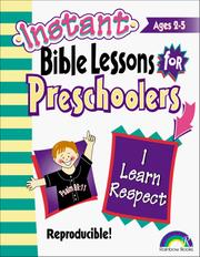 Cover of: Instant Bible Lessons for Preschoolers (I Learn Respect) | Pamela J. Kuhn