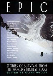 Cover of: Epic:  Stories of Survival From The World's Highest Peaks (The Adrenaline Series)