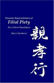 Cover of: Dramatic representations of filial piety