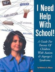 Cover of: I Need Help with School! | Rebecca A Moyes