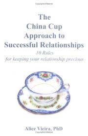 Cover of: The China Cup Approach to Successful Relationships