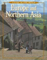 Cover of: Europe and Northern Asia (Living in Our World) | Charles Higgins