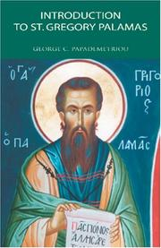 Cover of: Introduction to St. Gregory Palamas | George C. Papademetriou