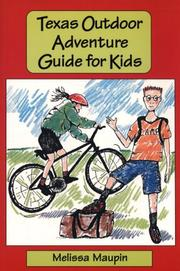 Cover of: Texas Outdoor Adventure Guide for Kids | Melissa Maupin