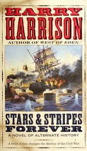 Cover of: Stars & Stripes Forever: a novel of alternate history