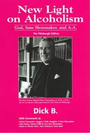 Cover of: New Light on Alcoholism | Dick B.
