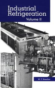 Cover of: Industrial refrigeration by W. F. Stoecker